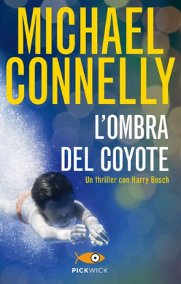 Michael Connelly - L'ombra del coyote (2011) [Epub  AZW3]