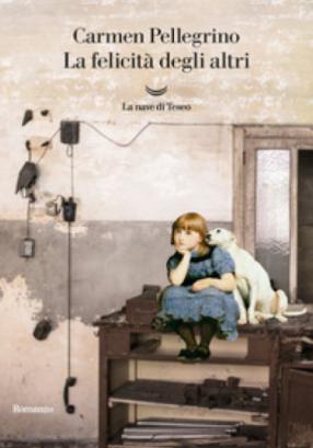 Carmen Pellegrino - La felicità degli altri (2021) [Epub  A