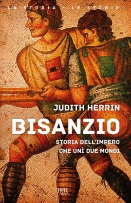 Judith Herrin - Bisanzio (2021) [Epub  AZW3]