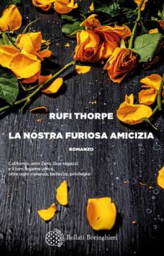 Rufi Thorpe - La nostra furiosa amicizia (2021) [Epub  AZW3]