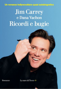 Jim Carrey, Dana Vachon - Ricordi e bugie (2021) [Epub  AZW3