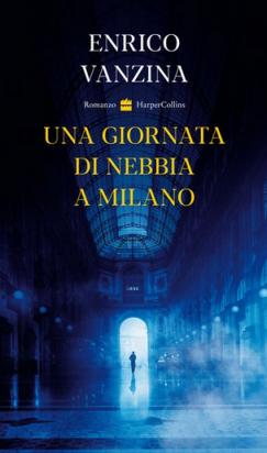 Enrico Vanzina - Una giornata di nebbia a Milano (2021) [Epu