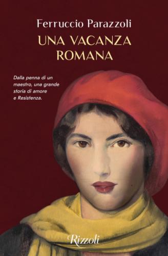 Ferruccio Parazzoli - Una vacanza romana (2021) [Epub  AZW3]