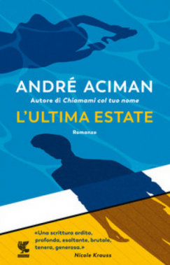 André Aciman - L'ultima estate (2021) [Epub  AZW3]