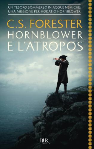 Cecil S. Forester - Hornblower e l'Atropos (2021) [Epub  AZW