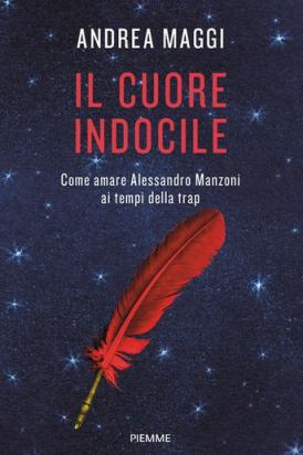 Andrea Maggi - Il cuore indocile (2021) [Epub  AZW3]
