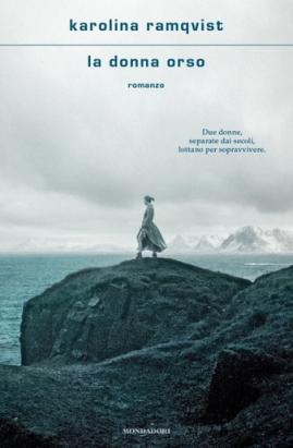 Karolina Ramqvist - La donna orso (2021) [Epub  AZW3]