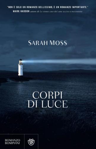 Sarah Moss - Corpi di luce (2021) [Epub  AZW3]