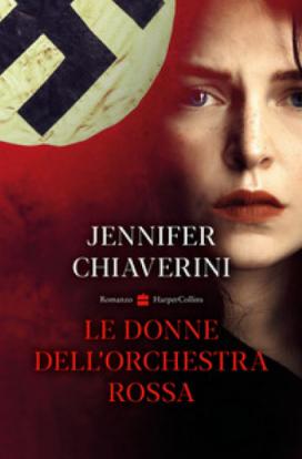 Jennifer Chiaverini - Le donne dell'orchestra rossa (2021) [