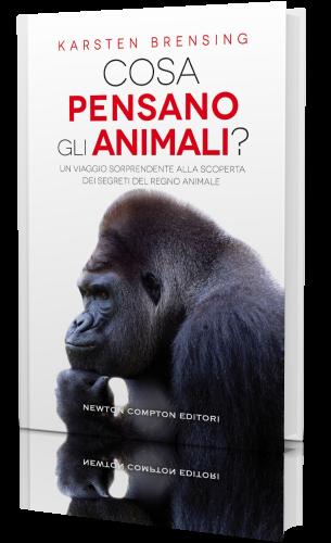 Karsten Brensing - Cosa pensano gli animali? (2020) [epub.mo