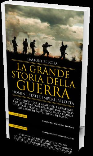 Gastone Breccia - La grande storia della guerra. Uomini, Sta