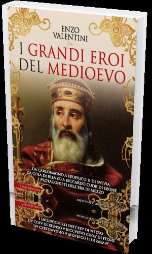 Enzo Valentini - I grandi eroi del Medioevo (2020) [epub.mob