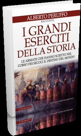Alberto Peruffo - I grandi eserciti della storia (2019) [epu