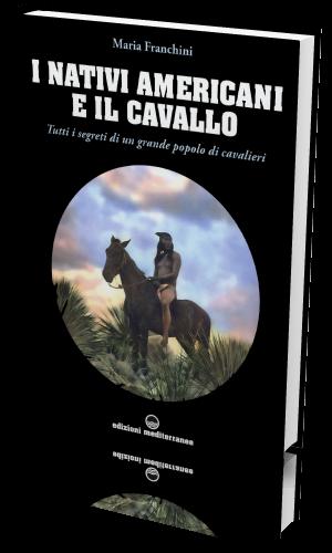 Maria Franchini - I nativi americani e il cavallo (2021) [ep