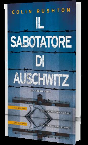 Colin Rushton - Il sabotatore di Auschwitz (2021) [epub.mobi
