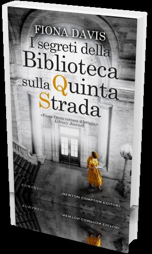 Fiona Davis - I segreti della Biblioteca sulla Quinta Strada