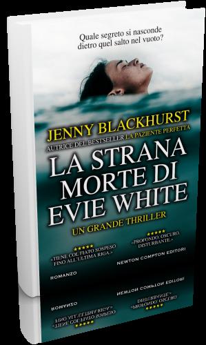 Jenny Blackhurst - La strana morte di Evie White (2018) [epu